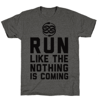 Run Like The Nothing Is Coming