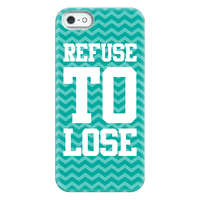Refuse To Lose Phonecase