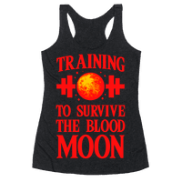 Training to Survive the Blood Moon Racerback