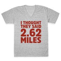I Thought They Said 2.62 Miles Vneck