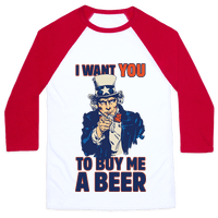 Uncle Sam Says I Want YOU to Buy Me a Beer