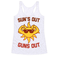 Sun's Out Guns Out Racerback