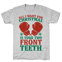All I Want for Christmas is Your Two Front Teeth