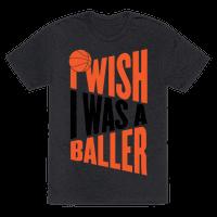 I Wish I Was A Baller
