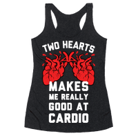 Two Hearts Makes Me Really Good At Cardio Racerback