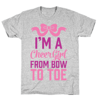 I'm A Cheer Girl From Bow To Toe
