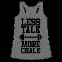 Less Talk More Chalk