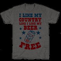 I Like My Country Like I Like My Beer. FREE.
