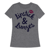 Lipstick And Lunges Tee