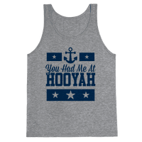 You Had Me At HOOYAH (Navy Tank)