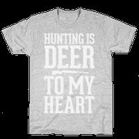 Hunting Is Deer To My Heart