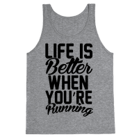 Life Is Better When You're Running