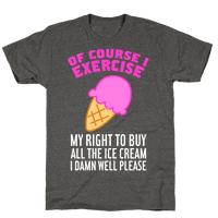 Of Course I Exercise