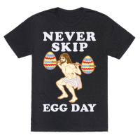 Never Skip Egg Day Jesus