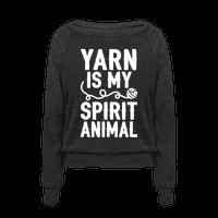 Yarn Is My Spirit Animal Pullover