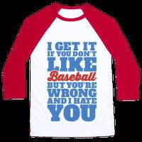 Don't Like Baseball Baseball