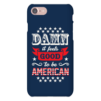 Damn It Feels Good To Be American Phonecase