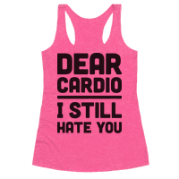 Dear Cardio I Still Hate You
