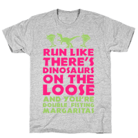 Run Like Dinosaurs Are On The Loose