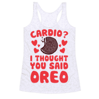 Cardio? I Thought You Said Oreo Racerback