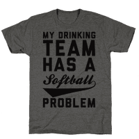 My Drinking Team Has A Softball Problem