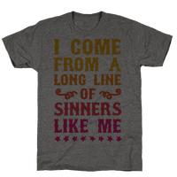 I Come From A Long Line Of Sinners Like Me