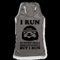 I Run Slower Than A Herd Of Sloths Racerback