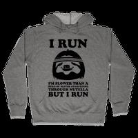 I Run Slower Than A Herd Of Sloths Hoodie
