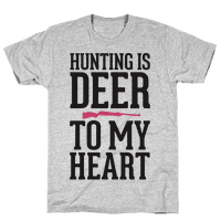 Hunting Is Deer To My Heart