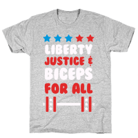 Liberty Justice & Biceps For All