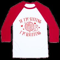 If I'm Sitting, I'm Knitting Baseball