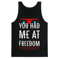 You Had Me at Freedom
