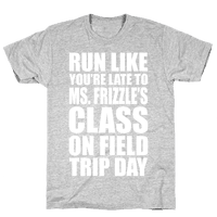 Run Like You're Late To Ms. Frizzle's Class On Field Trip Day