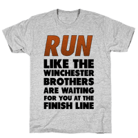 Run Like the Winchester Brothers are Waiting