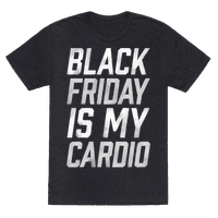 Black Friday Is My Cardio