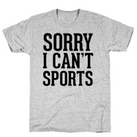 Sorry I Can't Sports