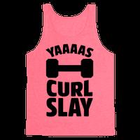 Yaaaas Curl Slay