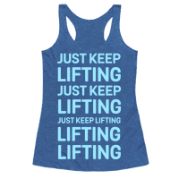 Just Keep Lifting Just Keep Lifting
