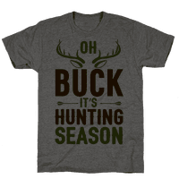 Oh Buck It's Hunting Season