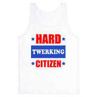 Hard Twerking Citizen (Patriotic Tank)