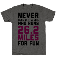 Never Mess With A Girl Who Runs 26.2 Miles For Fun