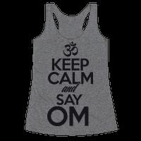 Keep Calm And Say OM