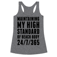Maintaining My High Standard Of Beach Body 24/7/365