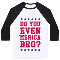 Do You Even 'Merica Bro?