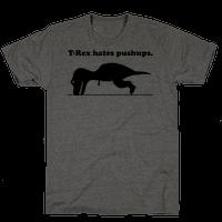T-Rex Hates Pushups (TANK)