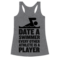 Date a Swimmer, Every Other Athlete is a Player