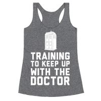 Training To Keep Up With The Doctor Racerback