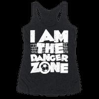 I AM The Danger Zone