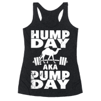 Hump Day AKA Pump Day