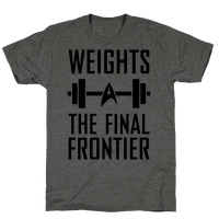 Weights, The Final Frontier